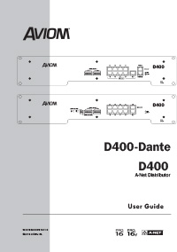 D400 and D400-Dante User Guide