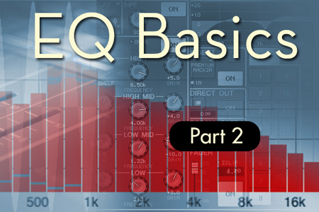 All About EQ: Part 2