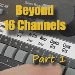 Beyond 16 Inputs, Part 1