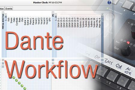Dante Workflow